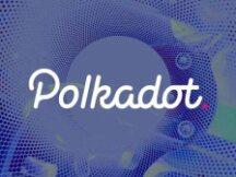 Polkadot平行链拍卖将于11月11日开启 首轮拍卖将分5次进行