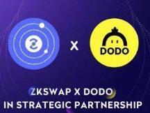 基于Layer 2的ZKSwap和创新交易算法的DODO合作,会给DeFi市场带来什么?