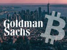 高盛成立加密货币交易团队,已成功交易两种比特币相关衍生品