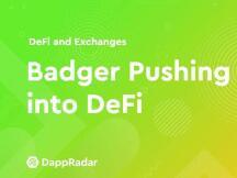 Badger使比特币在DeFi中变得越来越重要