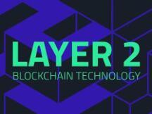 最全Layer2项目合集与Layer2待解决的核心问题