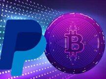 PayPal将把每周加密货币购买限额上调至10万美元