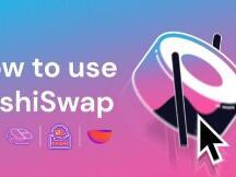从AMM到多方面DeFi金融套件产品:一文了解如何使用Sushiswap