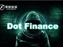 灵踪安全:闪电贷攻击继续 Dot Finance攻击事件分析