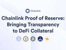 利用Chainlink预言机储备金证明提升DeFi抵押品的透明性