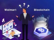 沃尔玛等公司是如何在区块链世界中成名的?